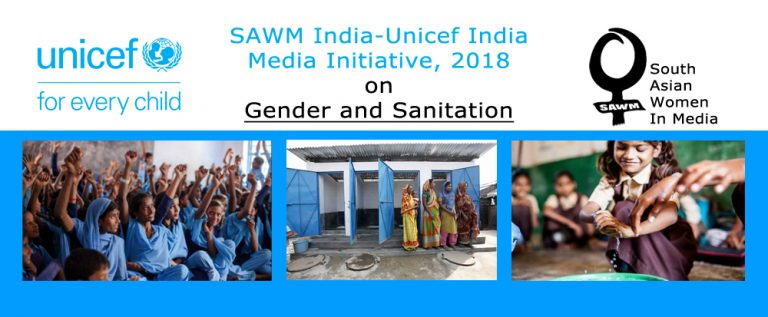 SAWM India-Unicef India  Media Initiative, 2018 on  Gender and Sanitation